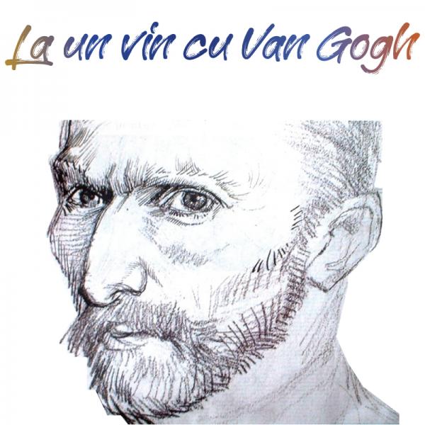 La un vin cu Van Gogh
